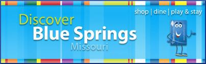 Discover Blue Springs Missouri